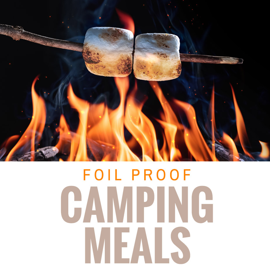 foil-proof CAMPING MEALS