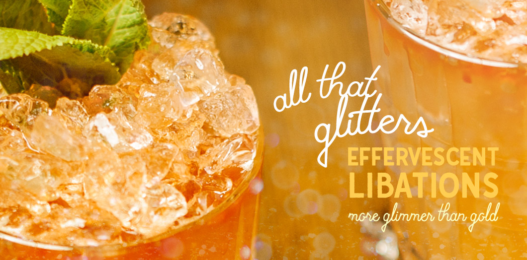 [ All That Glitters ~ Effervescent Libations With More Glimmer than Gold ] ~ from HerbCo Company