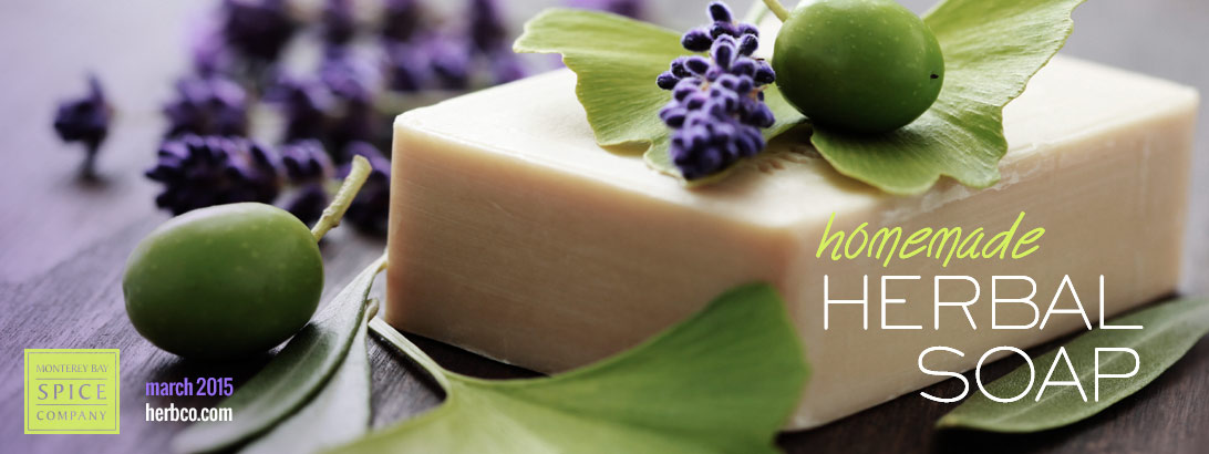 [ Homemade Herbal Soaps: DIY Inspriational Tips ] ~ from Monterey Bay Spice Company