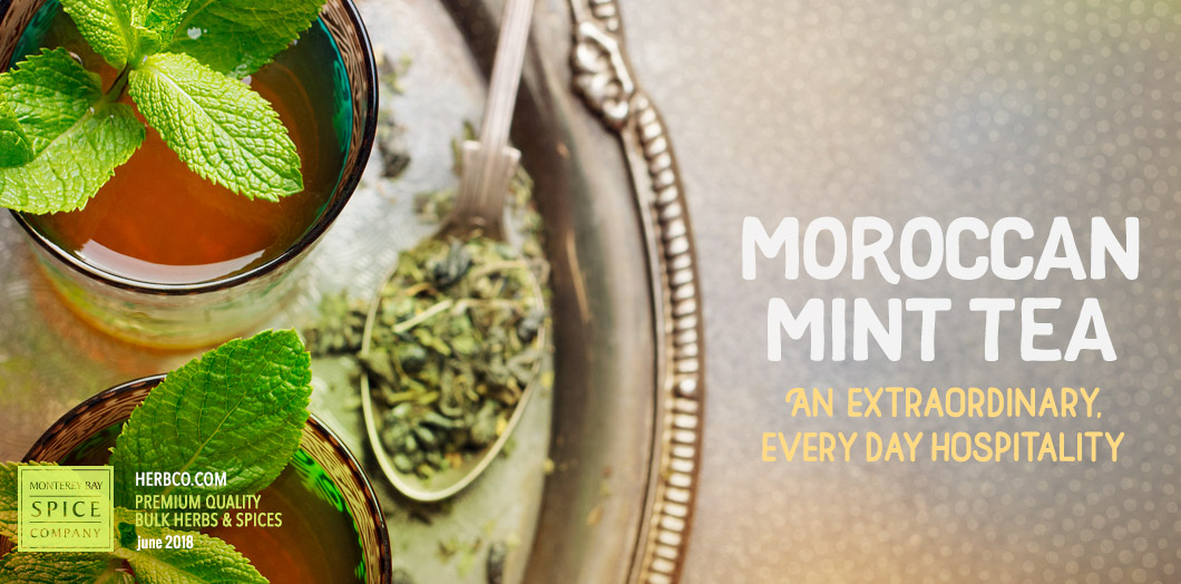 [ Moroccan Mint Tea ] ~ from Monterey Bay Spice Company