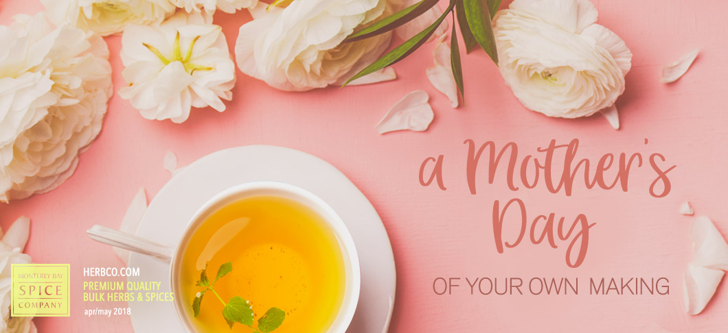 [ A Mother's Day of Your Own Making ] ~ from Monterey Bay Spice Company