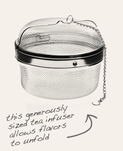[ tip: This generously sized infuser allows you to make the perfect pot of tea.  ~ from Monterey Bay Spice Company ]