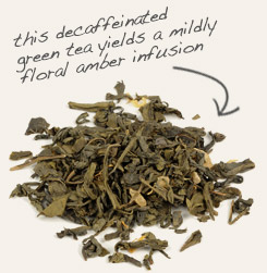 [ decaffeinated green tea tip: Combine roasted chicory root granules with decaffeinated green tea for full flavor without caffeine.  ~ from Monterey Bay Spice Company ]