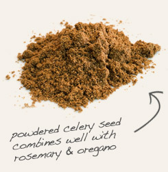 [ tip: Blend powdered thyme leaf with celery seed powder for a seasoning for soups and stews.  ~ from Monterey Bay Spice Company ]