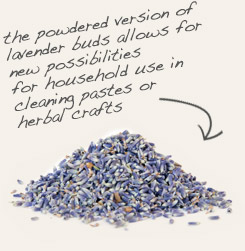 [ tip: Blend with powdered lavender flowers in topical preparations. ~ from Monterey Bay Spice Company ]