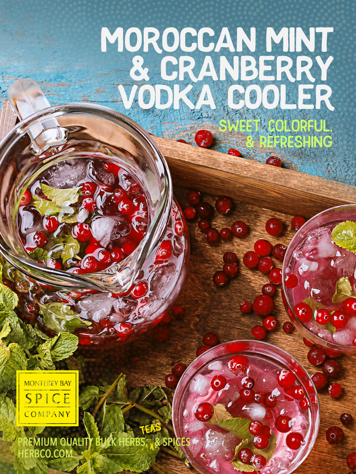 [ Recipe: Morrocan Mint & Cranberry Vodka Cooler ] ~ from Monterey Bay Spice Co