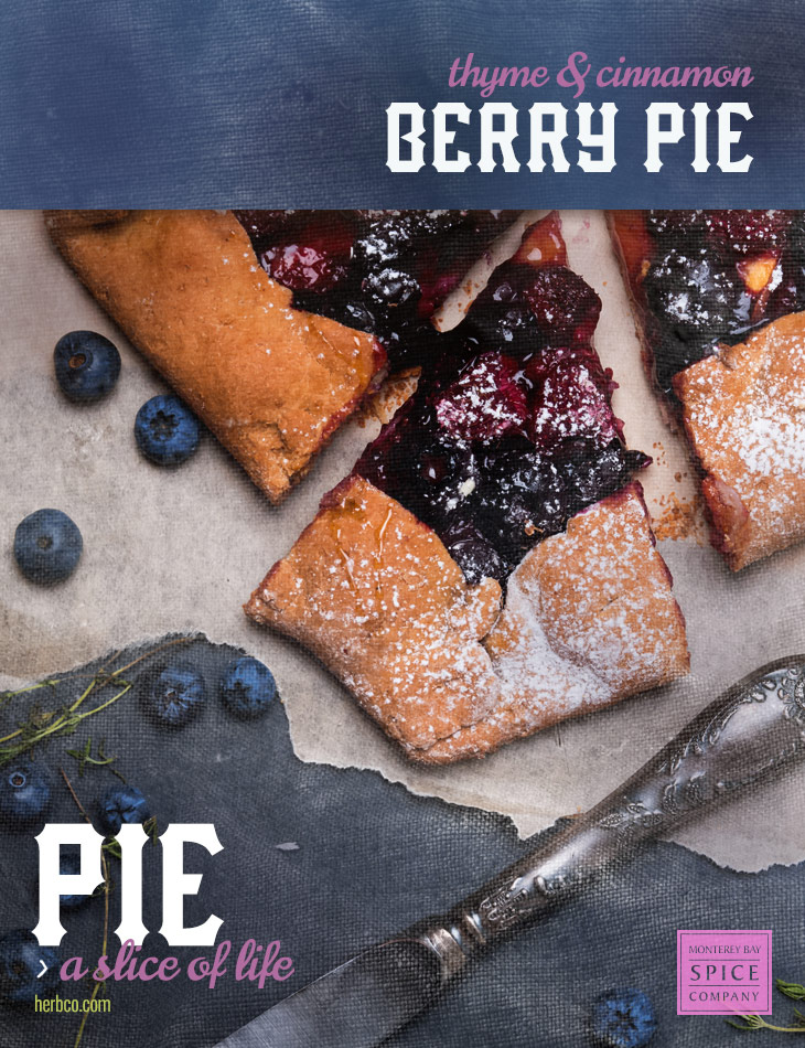 [ Recipe: Thyme & Cinnamon Berry Pie ] ~ from Monterey Bay Spice Co