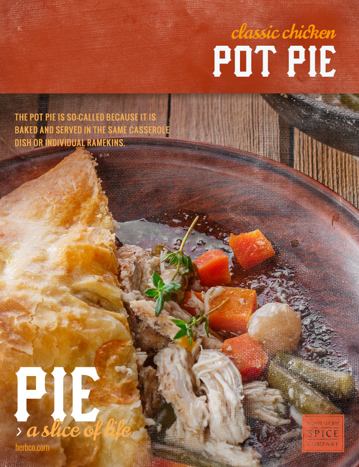 [ Recipe: Classic Chicken Pot Pie ] ~ from Monterey Bay Spice Co