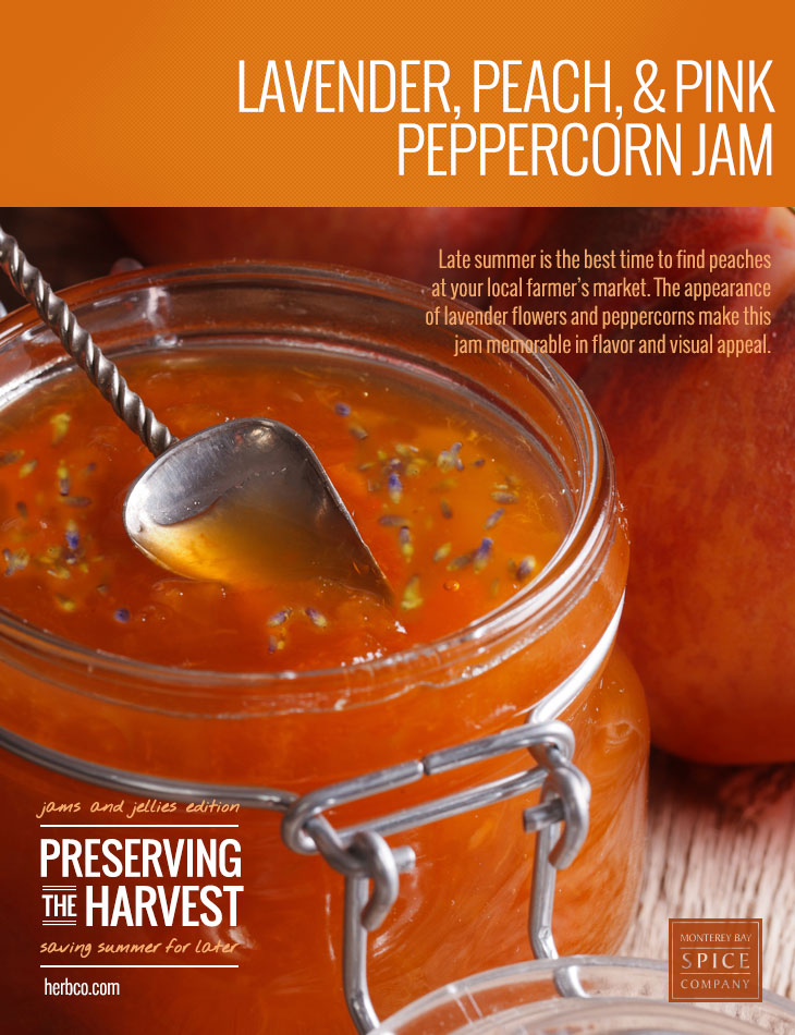 [ Recipe: Lavender, Peach & Pink Peppercorn Jam ] ~ from Monterey Bay Spice Co