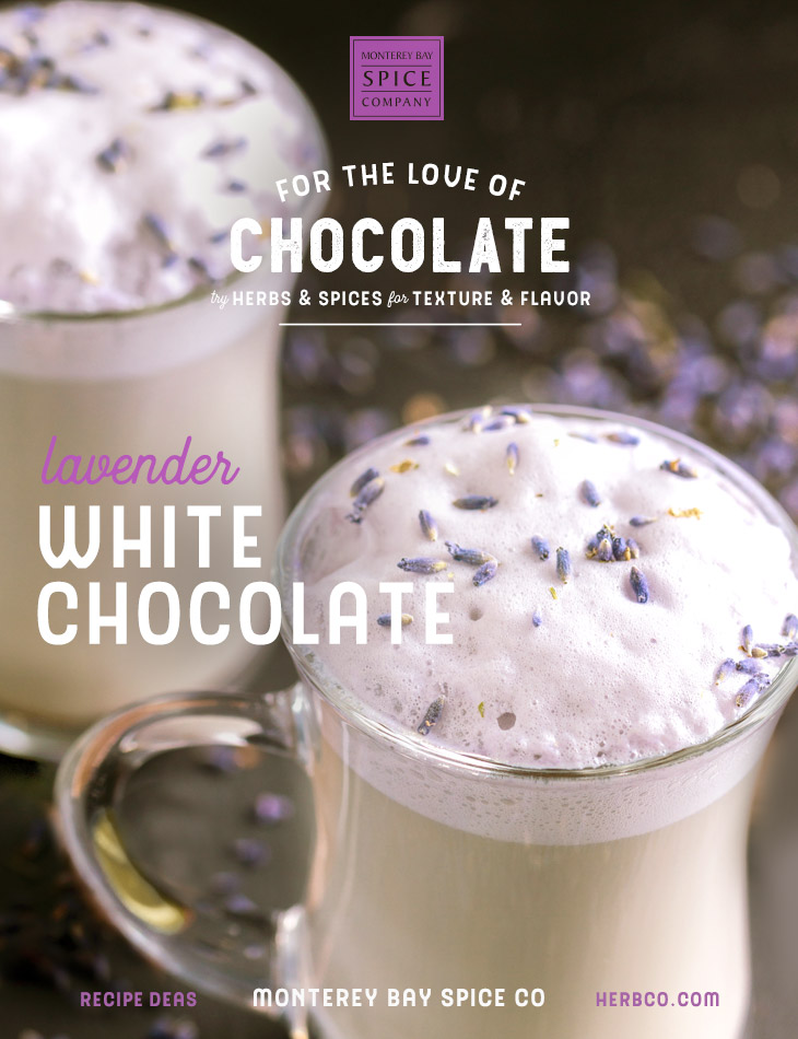 [ Recipe: Lavender White Chocolate ] ~ from Monterey Bay Spice Co