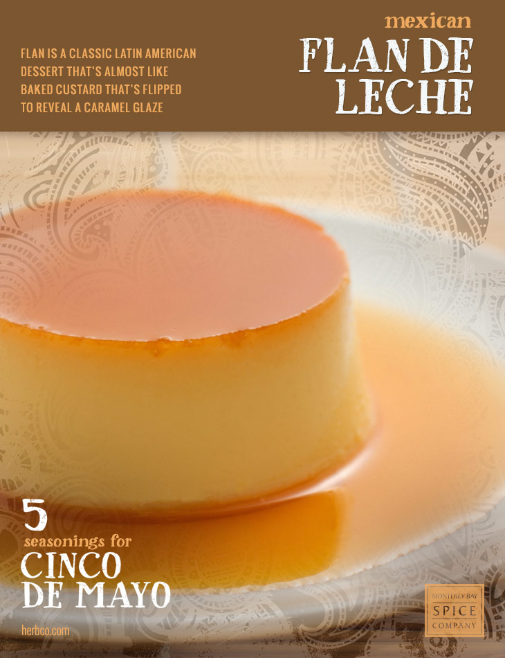 [ Recipe: Mexican Flan De Leche ] ~ from Monterey Bay Spice Co