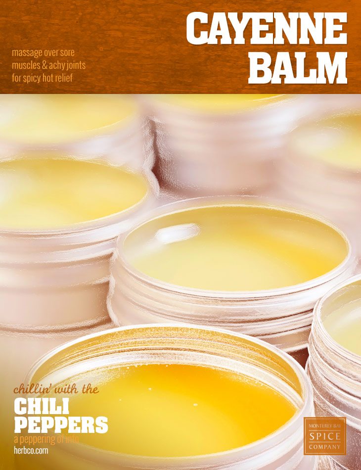 [ Recipe: Cayenne Balm ] ~ from Monterey Bay Spice Co