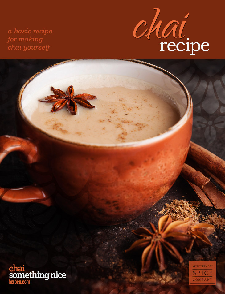 [ Recipe: Chai Basic Recipe ] ~ from Monterey Bay Spice Co