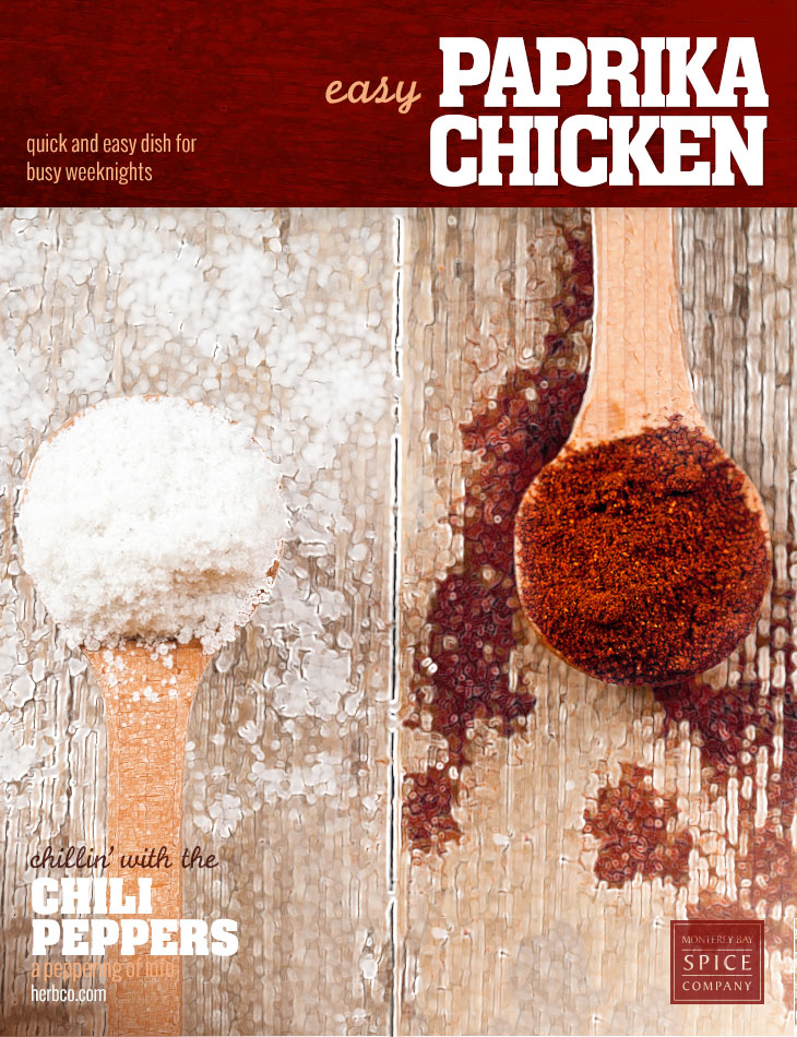 [ Recipe: Easy Paprika Chicken ] ~ from Monterey Bay Spice Co
