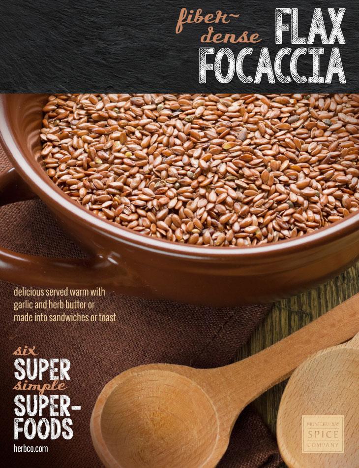 [ Recipe: Flax Focaccia Bread ] ~ from Monterey Bay Spice Co