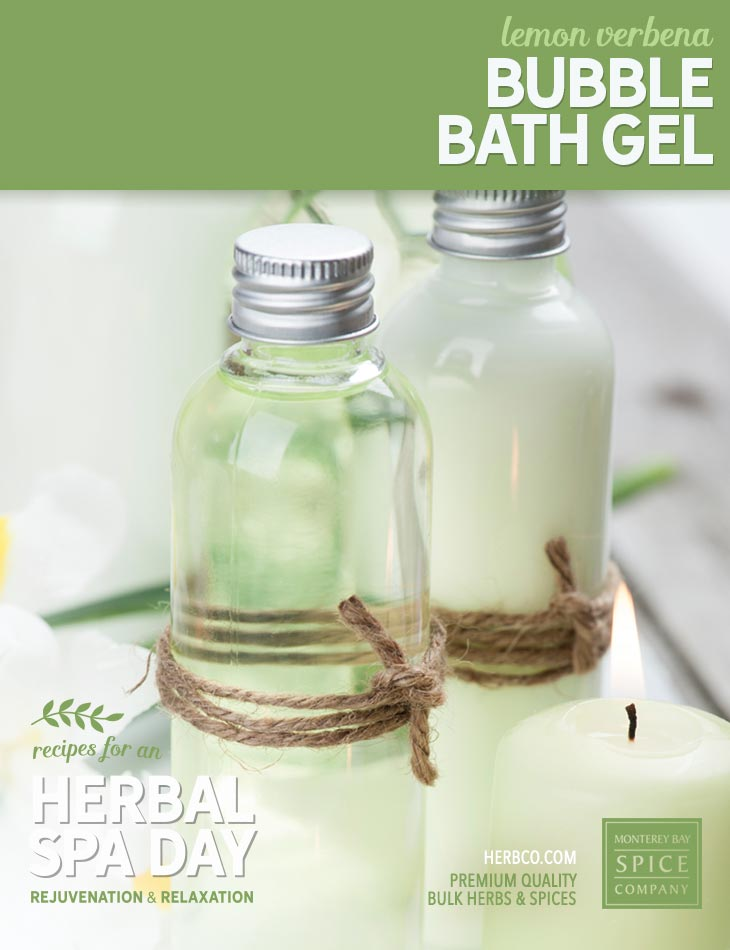 [ Recipe: DIY lemon verbena bubble bath gel ] ~ from Monterey Bay Spice Co