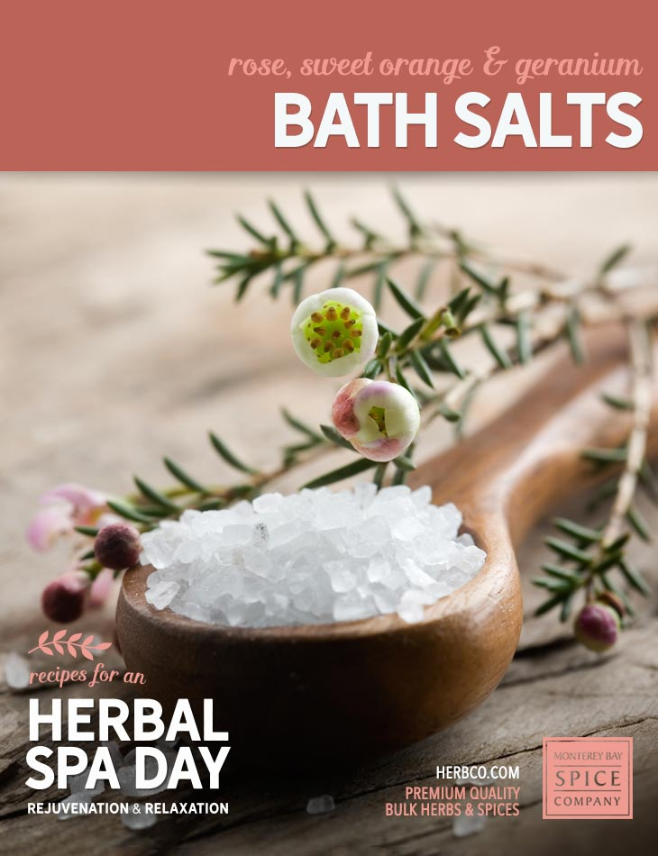 [ Recipe: DIY rose, sweet orange & geranium bath salts ] ~ from Monterey Bay Spice Co