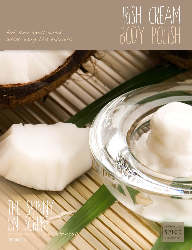 [ Spa Recipe: Irish Cream Body Polish ] ~ from Monterey Bay Spice Co