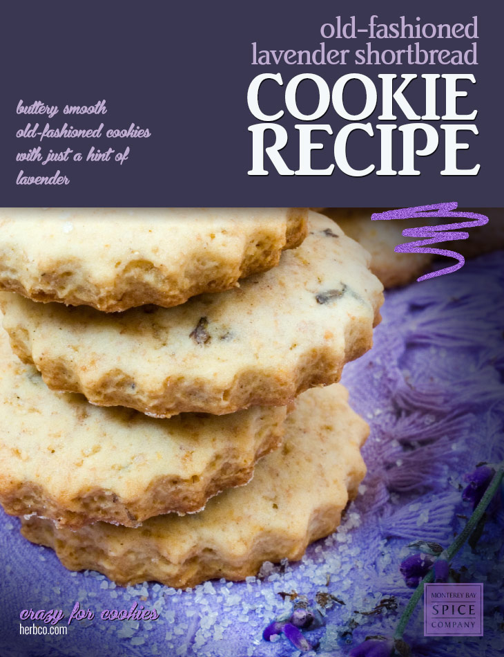 [ Recipe: Lavender Shortbread Cookies ] ~ from Monterey Bay Spice Co