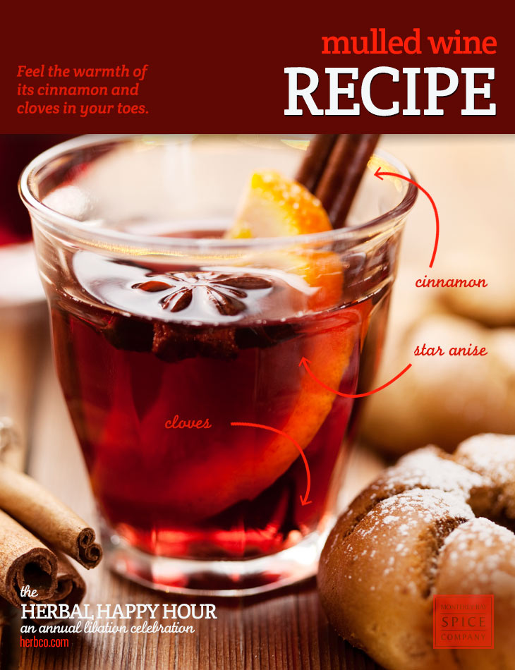 [ Recipe: Mulled Wine ] ~ from Monterey Bay Spice Co
