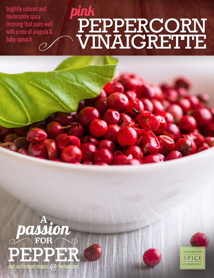 [ Recipe: Pink Peppercorn Vinaigrette ] ~ from Monterey Bay Spice Co