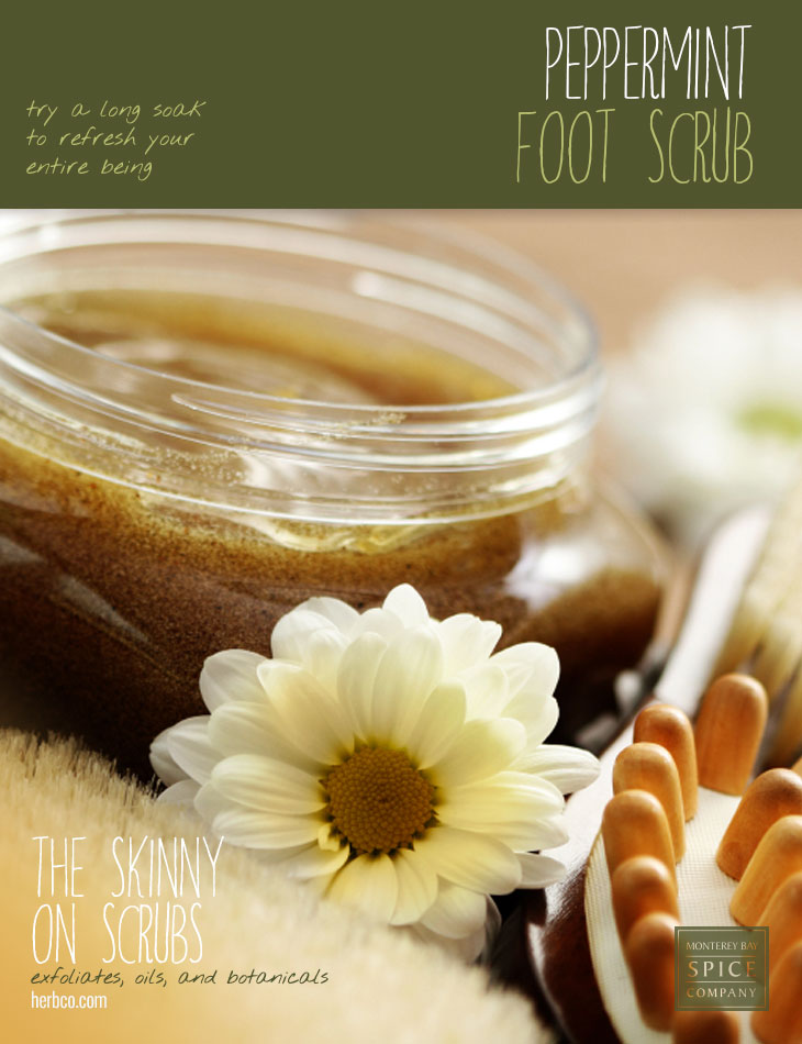[ Spa Recipe: Peppermint Foot Scrub ] ~ from Monterey Bay Spice Co