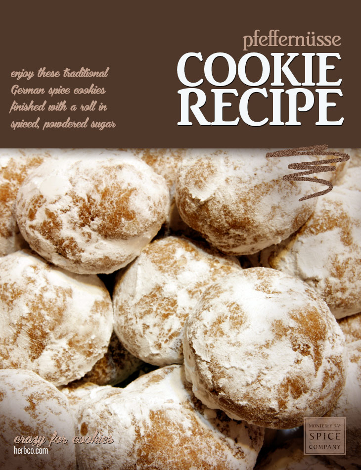 [ Recipe: Pfeffernüsse (German Spice Cookies) ] ~ from Monterey Bay Spice Co