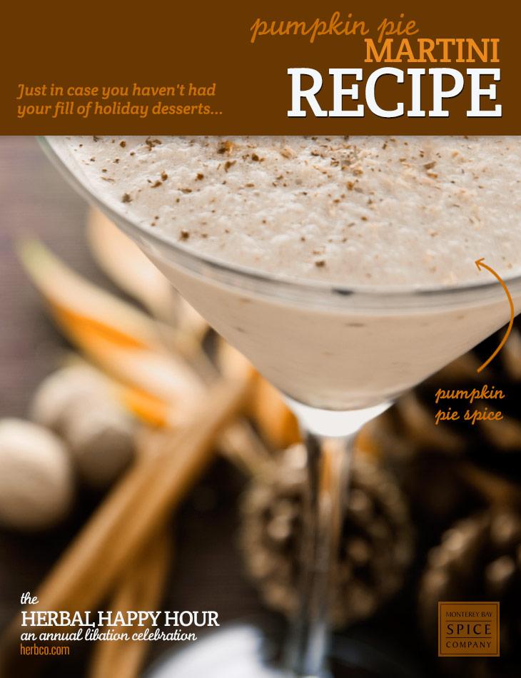 [ Recipe: Pumpkin Pie Martini ] ~ from Monterey Bay Spice Co