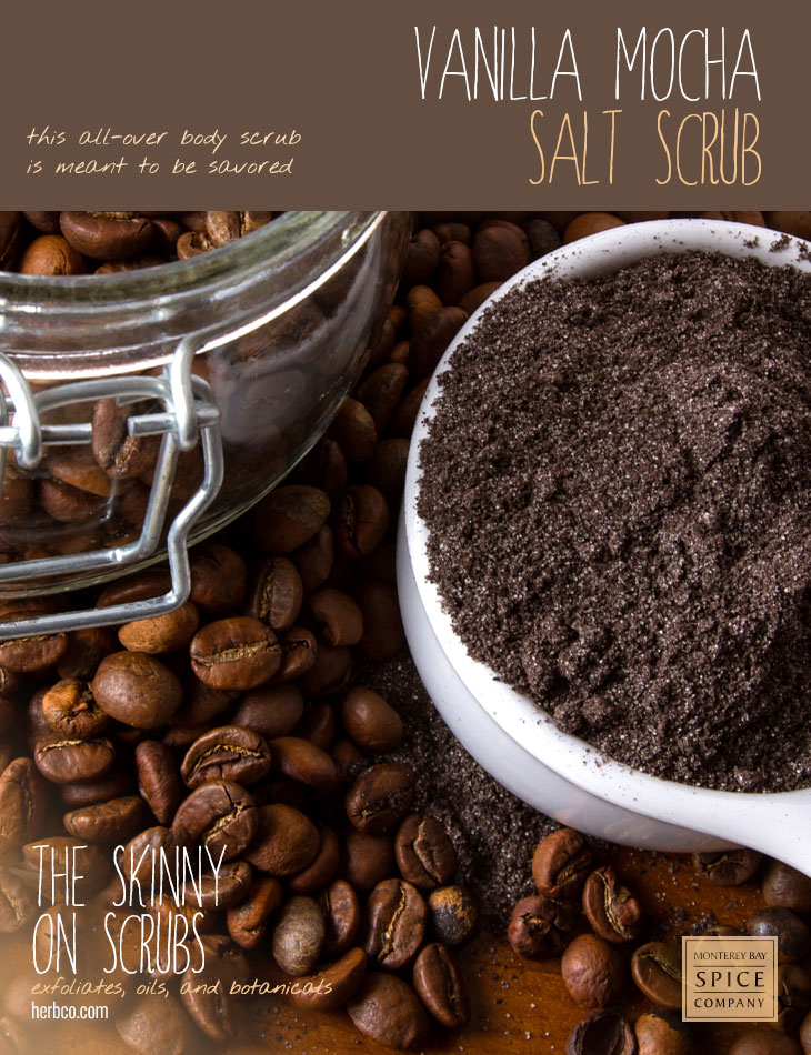 [ Spa Recipe: Vanilla Mocha Salt Scrub ] ~ from Monterey Bay Spice Co
