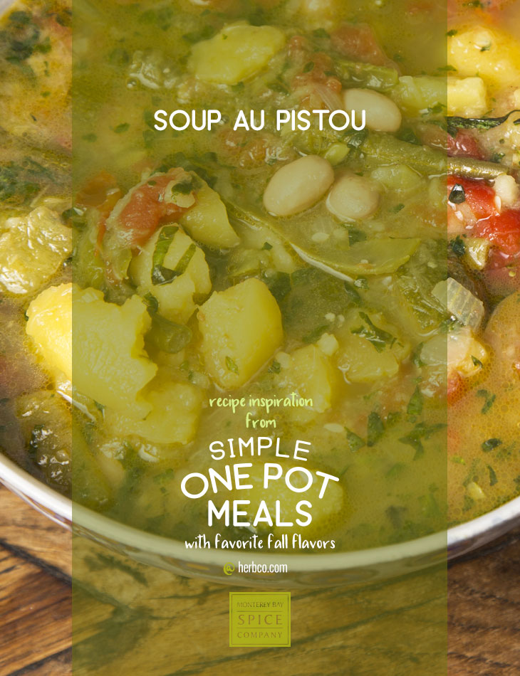 [ Recipe: Soup au Pistou ] ~ from Monterey Bay Spice Co