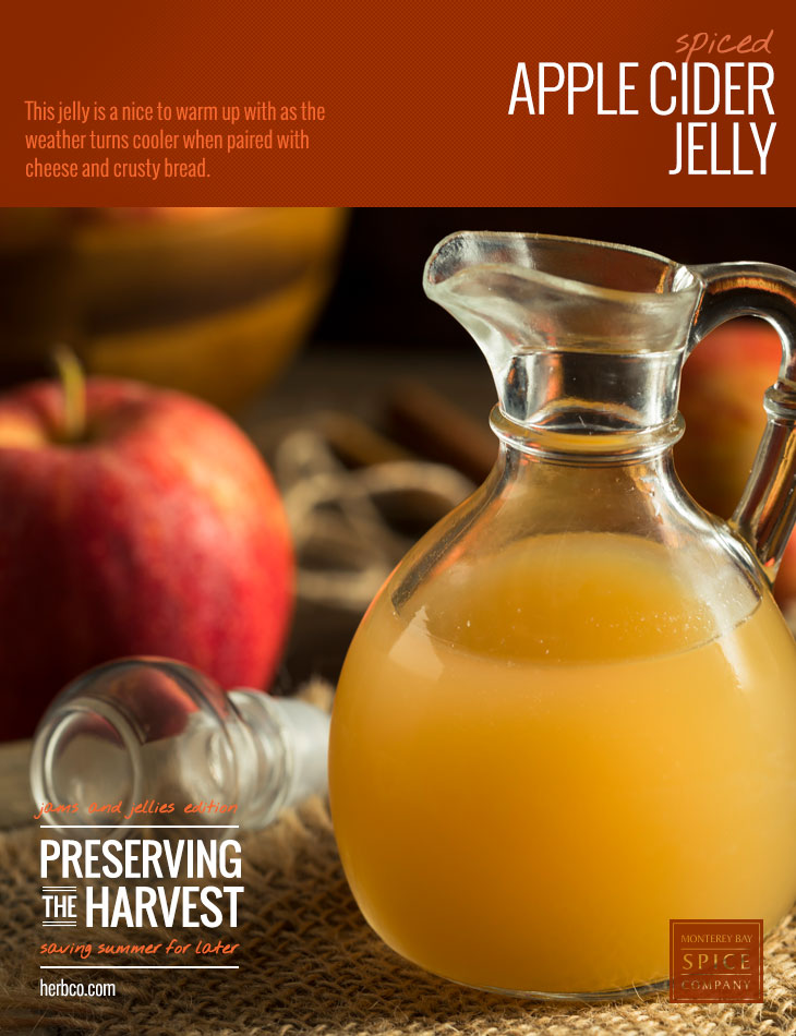 [ Recipe: Spiced Apple Cider Jelly ] ~ from Monterey Bay Spice Co