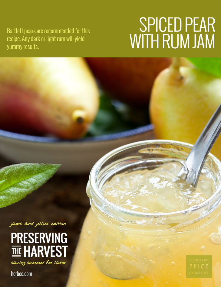 [ Recipe: Spiced Pear Jam with Rum ] ~ from Monterey Bay Spice Co