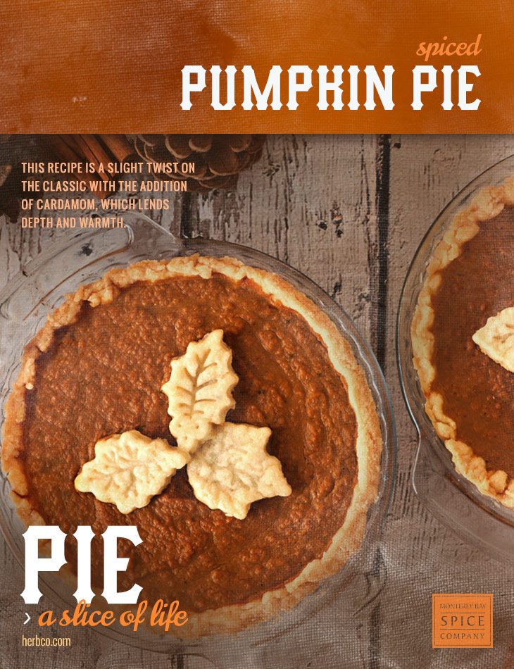 [ Recipe: Spiced Pumpkin Pie ] ~ from Monterey Bay Spice Co