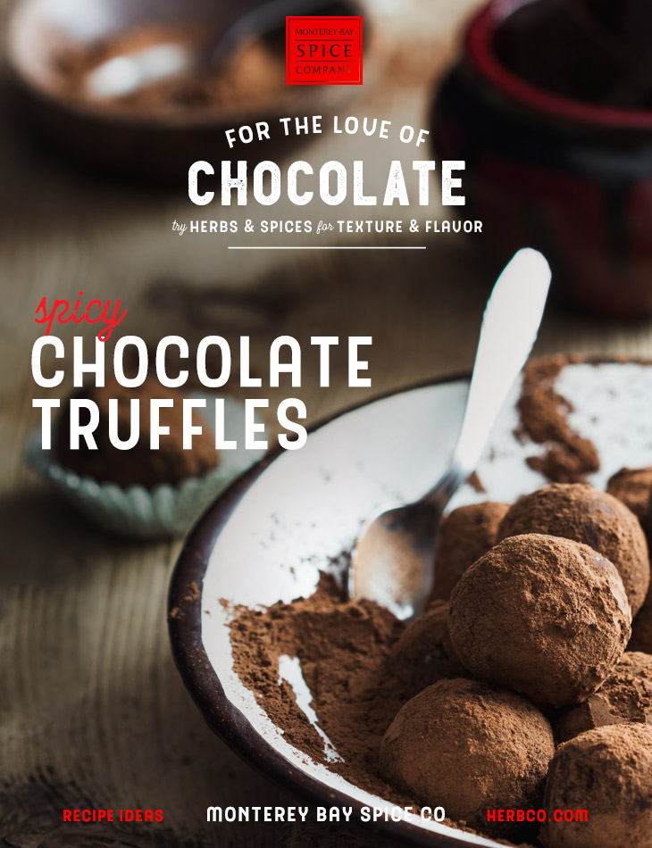 [ Recipe: Spicy Chocolate Truffles ] ~ from Monterey Bay Spice Co