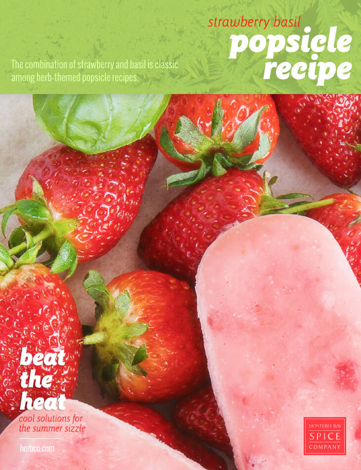 [ Recipe: Strawberry Basil Popsicle Recipe ] ~ from Monterey Bay Spice Co