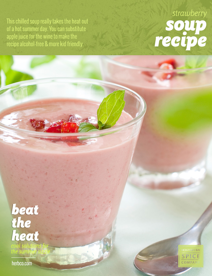 [ Recipe: Strawberry Soup Recipe ] ~ from Monterey Bay Spice Co
