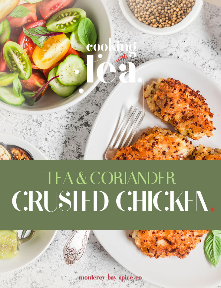 [ Recipe: Tea and Coriander Crusted Chicken ] ~ from Monterey Bay Spice Co