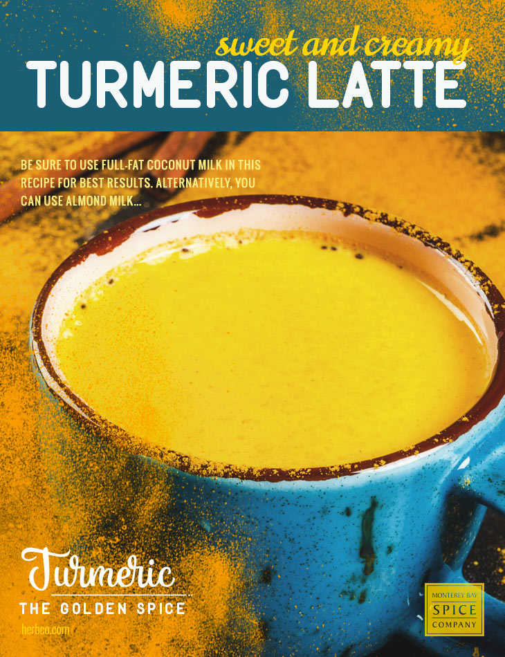[ Recipe: Sweet and Creamy Turmeric Latte ] ~ from Monterey Bay Spice Co