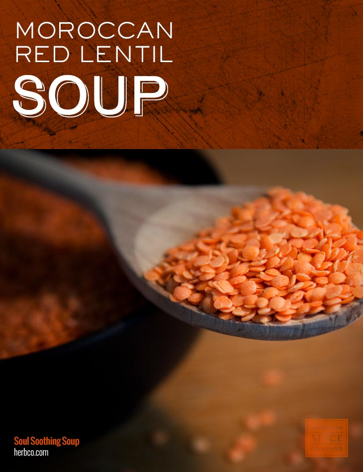 [ Recipe: Moroccan Red Lentil Soup ] ~ from Monterey Bay Spice Co