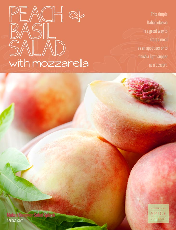 [ Recipe: Peach Basil Salad with Mozzarella ] ~ from Monterey Bay Spice Co