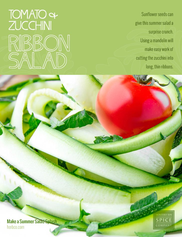 [ Recipe: Tomato & Zucchini Ribbon Salad ] ~ from Monterey Bay Spice Co