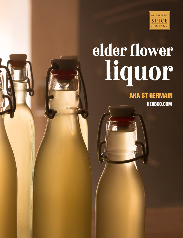 [ Recipe: Elder Flower Liquor ] ~ from Monterey Bay Spice Co