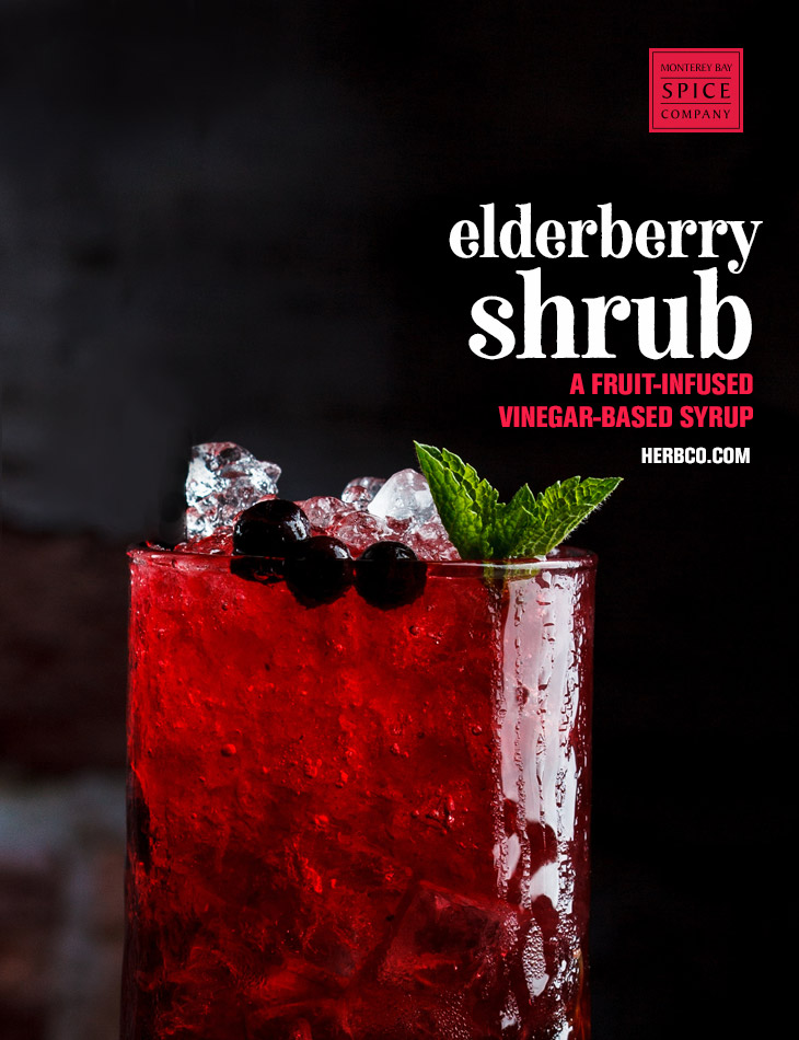 [ Recipe: Elderberry Shrub ] ~ from Monterey Bay Spice Co