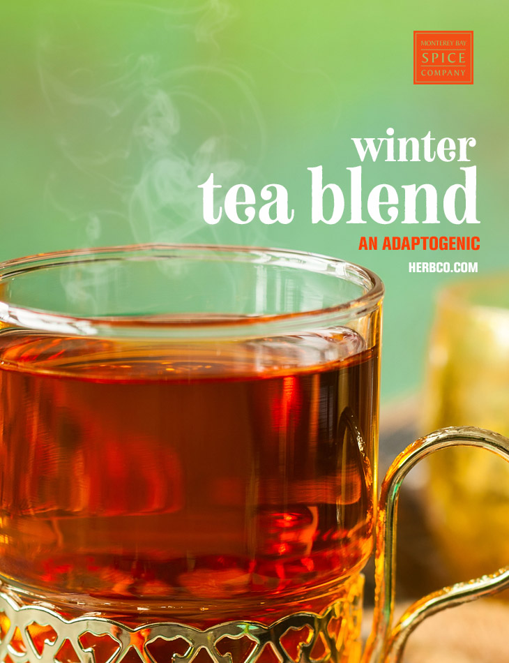 [ Recipe: Winter Tea Blend ] ~ from Monterey Bay Spice Co