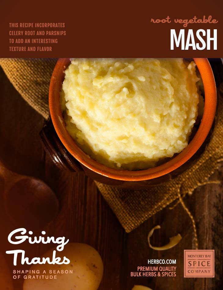 [ Recipe: Root Vegetable Mash ] ~ from Monterey Bay Spice Co