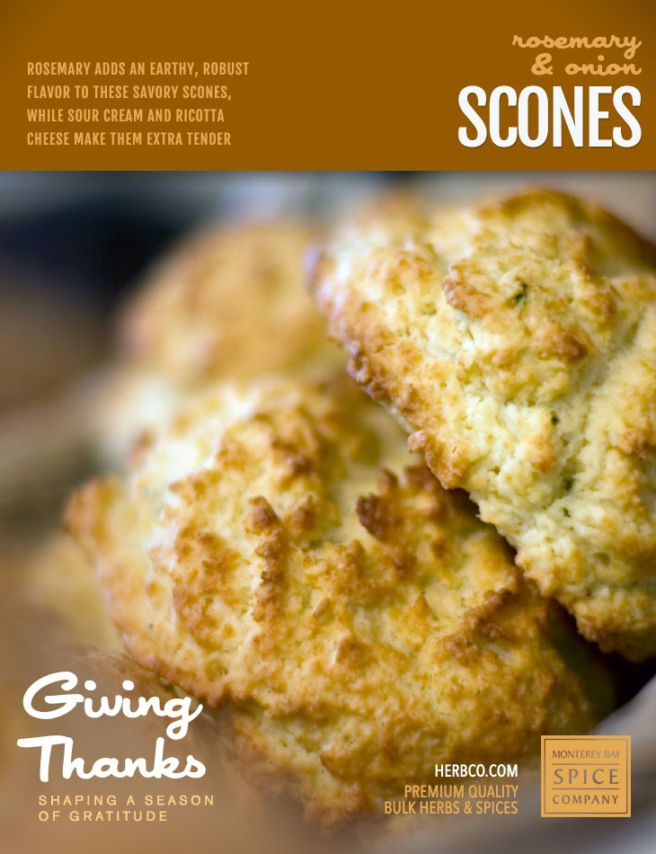 [ Recipe: Rosemary and Onion Scones ] ~ from Monterey Bay Spice Co