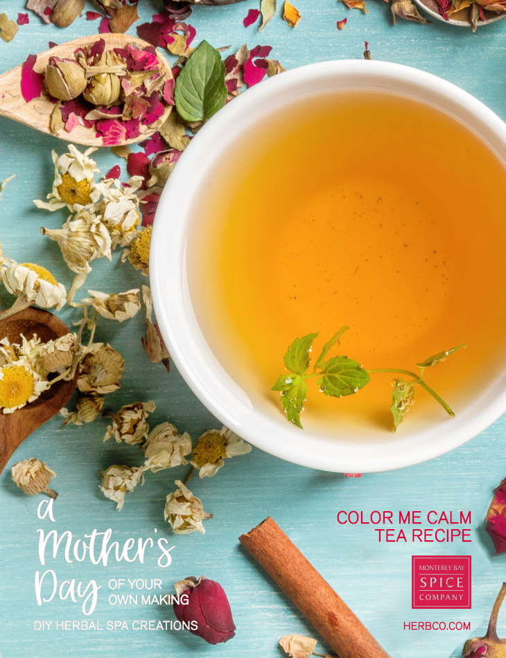 [ Recipe: DIY SPA - Color Me Calm Tea Blend ] ~ from Monterey Bay Spice Co
